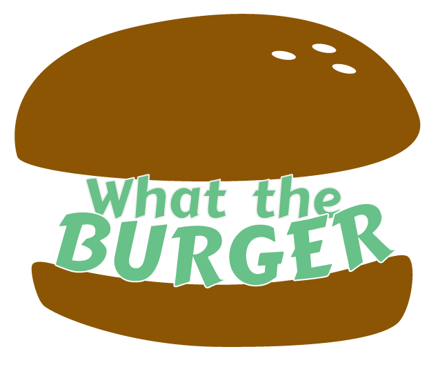What the Burger